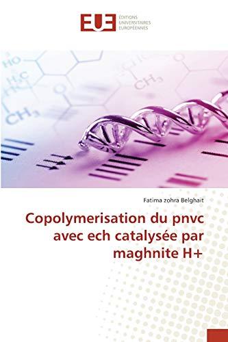 Copolymerisation du pnvc avec ech catalysée par maghnite H+