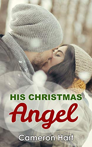 His Christmas Angel by Cameron Hart