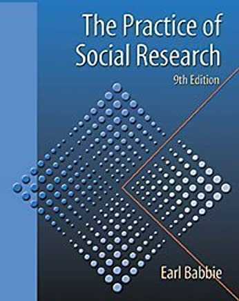 The Practice Of Social Research Ninth Edition Earl Babbie