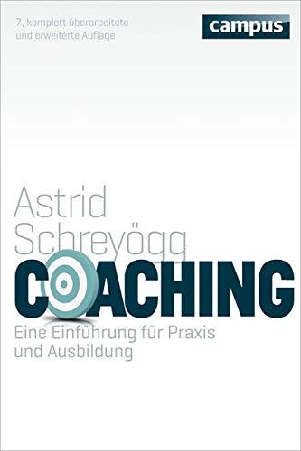 Coaching: Eine Einführung für Praxis und Ausbildung