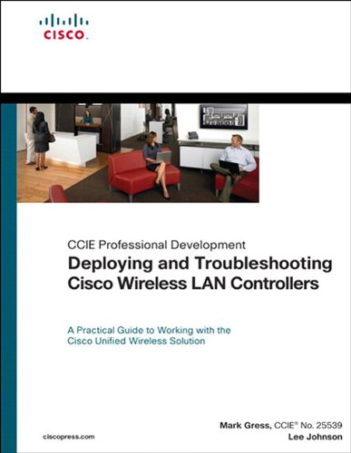 Deploying and Troubleshooting Cisco Wireless LAN Controllers (English Edition)