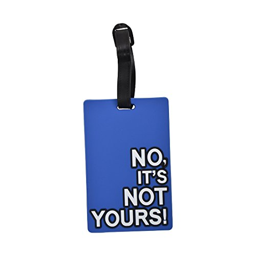Luggage Tag Humor  No It s Not Your Bag