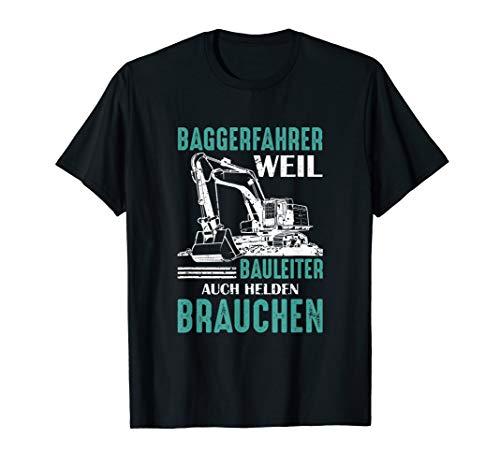 Herren T-Shirt Baggerfahrer   Bagger Fahrer Baggerführer Spruch T-Shirt