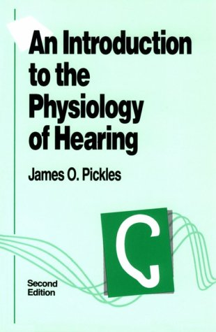 An Introduction to the Physiology of Hearing, Second Edition