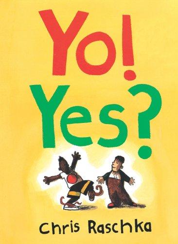 Yo! Yes? (Caldecott Honor Book)の詳細を見る