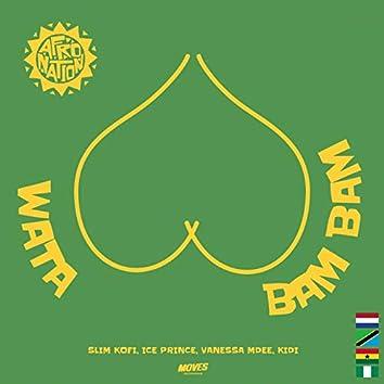 Wata Bam Bam (feat. Ice Prince, Vanessa Mdee, Kidi)
