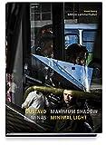 MAXIMUM SHADOW MINIMAL LIGHT (Gebundene Ausgabe)
