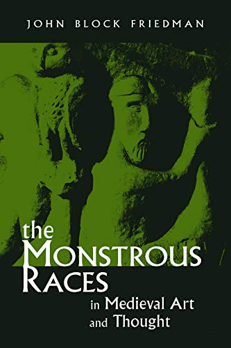 The Monstrous Races in Medieval Art and Thought (Medieval Studies) (English Edition)