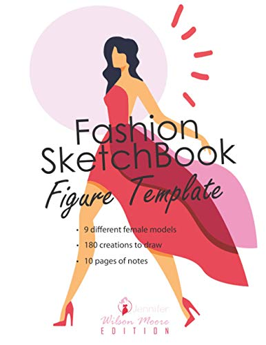 Fashion Sketchbook Figure Template: v2-1 Drawing notebook for teenage adult fashion designer 180 creations whith large female figure | 9 different ... | Design Styles | red dress (French Edition)