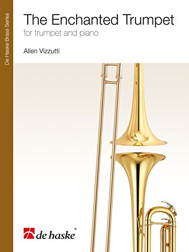 The Enchanted Trumpet: For Trumpet and Piano