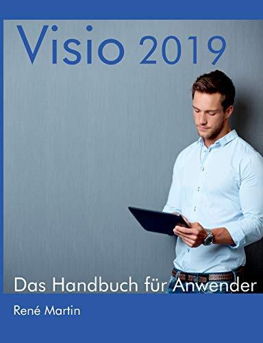 Visio 2019: Das Handbuch für Anwender