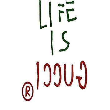 Life Is gucci(Remix)