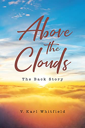 Above the Clouds: The Back Story (English Edition)