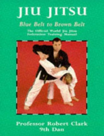 PyN eBook] Jiu Jitsu: The Official World Jiu Jitsu Federation
