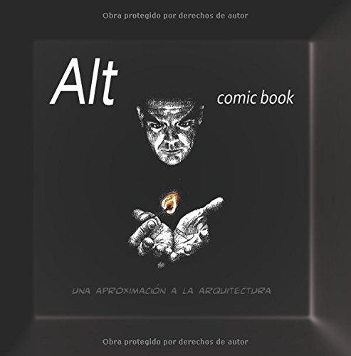 ALT Comic Book. Una aproximación a la Arquitectura PDF Books