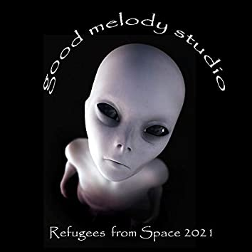 Refugees from Space 2021