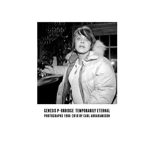 Genesis P-Orridge: Temporarily Eternal: Photographs 1986-2018 Florida