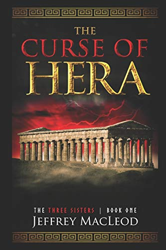 The Curse of Hera (The Three Sisters)