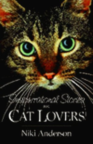 Inspurrational Stories for Cat Lovers by Niki Anderson (1999-03-02)