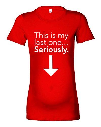 Beyondsome Womens 'This is My Last One. au Sérieux. Maternité T-Shirt – Disponible en différentes Couleurs - - Taille S