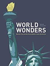 World Wonders: Discover the secrets of our planet's iconic structures (English Edition)