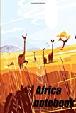africa notebook: lined notebook size 6*9 100 pages