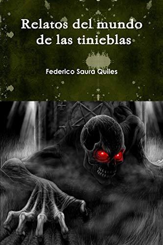 Relatos del mundo de las tinieblas (Spanish Edition)