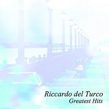 Riccardo Del Turco Greatest Hits