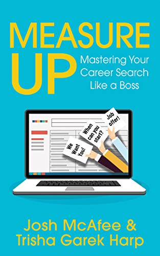 Measure Up: Mastering Your Career Search Like a Boss