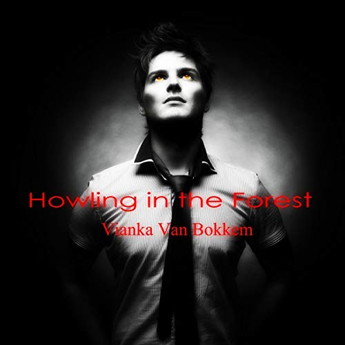 Howling in the Forest audiobook cover art