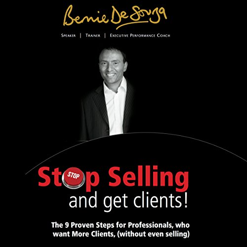 Stop Selling and Get Clients audiobook cover art