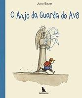 O Anjo da Guarda do Avô (Portuguese Edition)