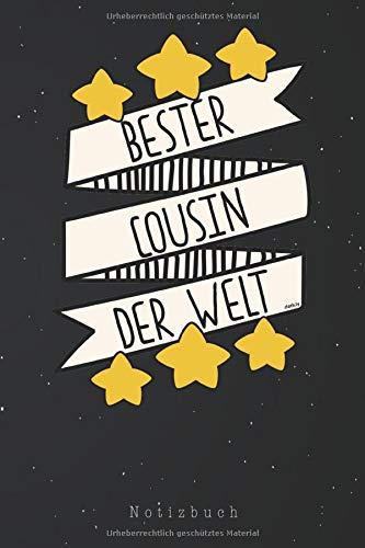 Notizbuch: Bester Cousin der Welt Geschenk Ideen Cousin Notizbuch | Notizblock als Geschenk-Idee | 110 Seiten Journal | Liniert, Kladde im A5 Format