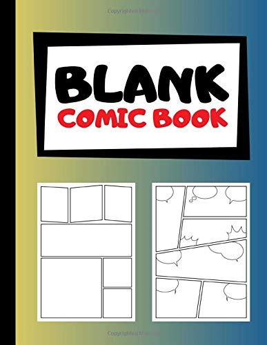 Blank Comic Book: Create Your Own Comics | Blank Comic Templates | 105 Pages | Large, 8.5x11 Inches | Yellow Blue