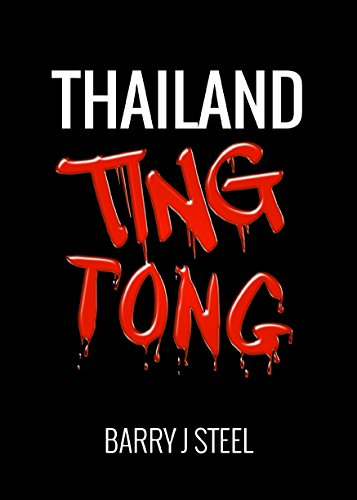 Thailand Ting Tong by [Barry J Steel]