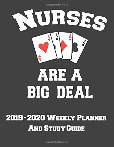 2019 - 2020 Weekly Planner And Study Guide: Weekly Organizer with Calendar and Study Planner for Nursing Student Success on NCLEX (Student Nurse Planner)