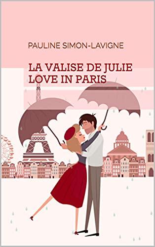 LA VALISE DE JULIE : Love in Paris
