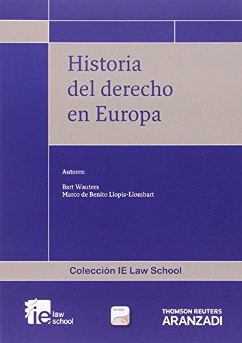 Historia del derecho en Europa (Papel + e-book) (Monografía)