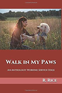 Walk in My Paws: An Anthology: Working Service Dogs