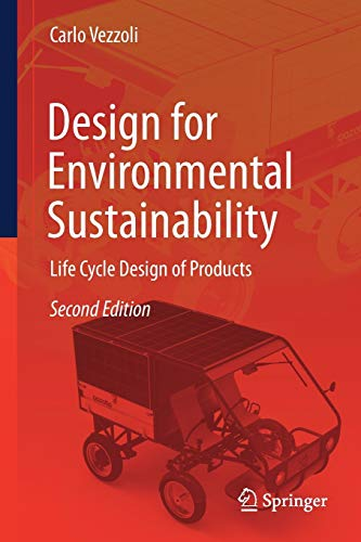 Design for Environmental Sustainability: Life Cycle Design of Products