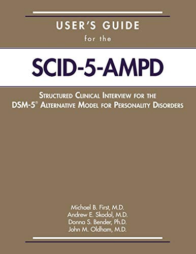 User's Guide for the Structured Clinical Interview for the DSM-5(R) Alternative Model for Personality Disorders (SCID-5-AMPD)