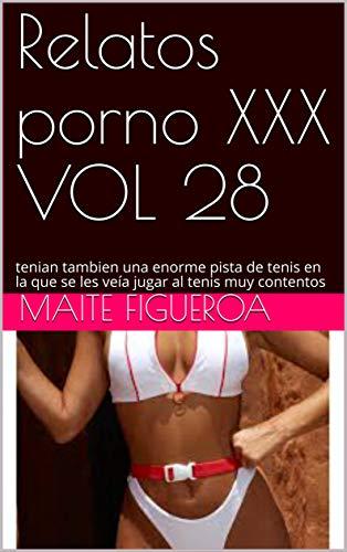 Relatos porno XXX VOL 28: tenian tambien una enorme pista de tenis en la que se les veía jugar al tenis muy contentos