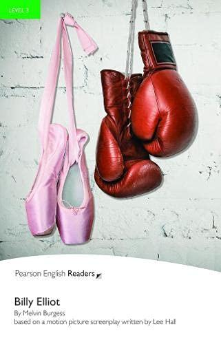 Billy Elliot: Billy Elliot (Pearson English Graded Readers) (READERS NIVEAU 3)