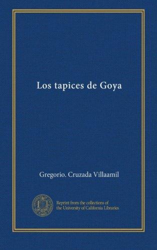 Los tapices de Goya (Spanish Edition)