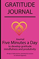 Gratitude journal: Journal Five minutes a day to develop gratitude, mindfulness and productivity By Simple Live 7141