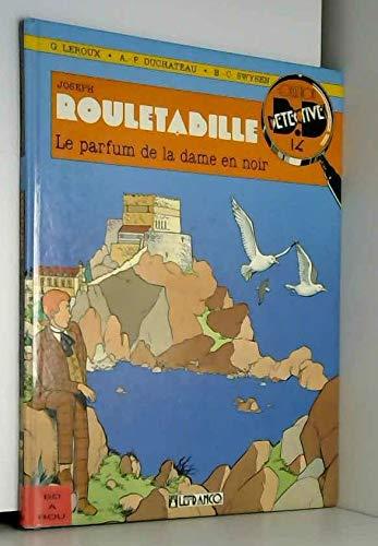ARSENE LUPIN TOME 14 : LE PARFUM DE LA DAME EN NOIR (Lefrancq)