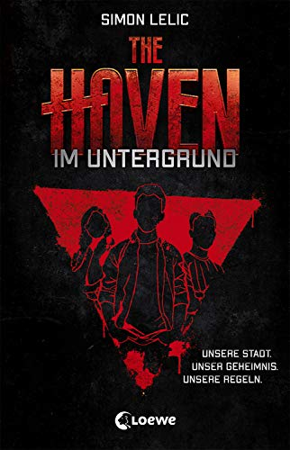 The Haven - Im Untergrund: Spannendes Jugendbuch für Jungen und Mädchen ab 12 Jahre