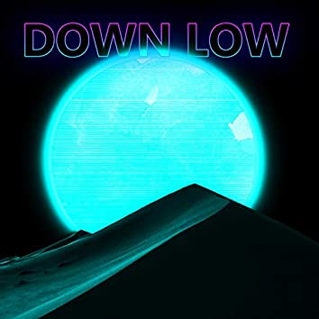 Down Low