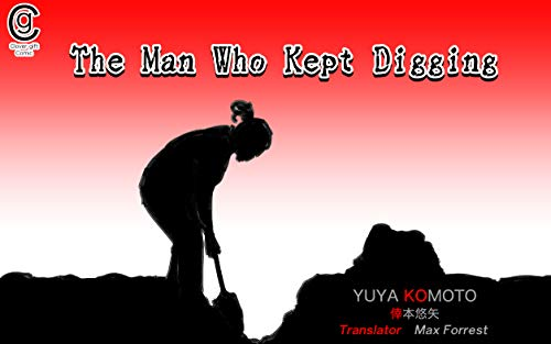 The Man Who Kept Digging (English Edition)
