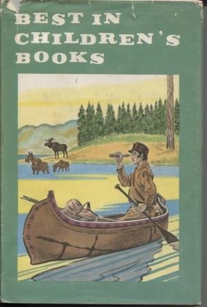 Best in Chrildren's Books Volume 31: Lewis and Clark: Explorers of the Far West By, Tattercoats, Singh Rajah and the Cunning Little Jackals, Middle Bear, Chips, the Story of a Cocker Spaniel, Picnic Basket, Windy Wash Day and Other Poems, Go Fly a Kite,